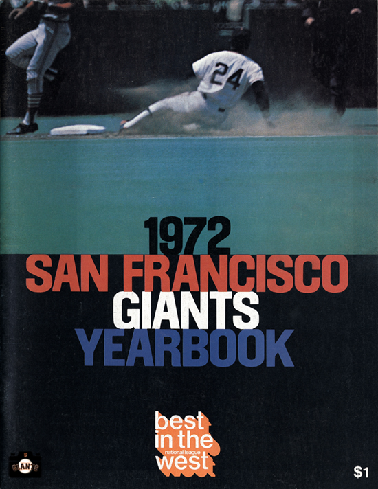 sf giants yearbook, magazine, scorecard, baseball, 1972, willie mays